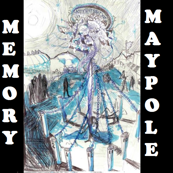 Memory Maypole Pic.png